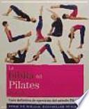 Libro de La Biblia Del Pilates : Guía Definitiva De Ejercicios Del Método Pilates