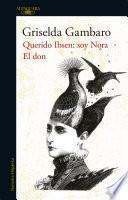Libro de El Don Y Querido Ibsen, Soy Nora