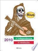 Libro de 2010 Ni Independencia Ni Revolución