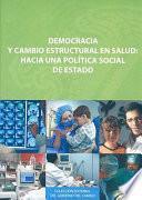 Libro de Democracia Y Cambio Estructural En Salud