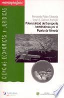 Libro de Potencialidad Del Transporte Hortofrutícola Por El Puerto De Almería