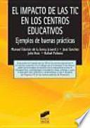 Libro de El Impacto De Las Tic En Los Centros Educativos