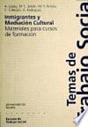 Libro de Inmigrantes Y Mediación Cultural