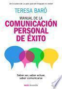 Libro de Manual De La Comunicación Personal De éxito