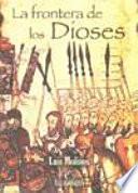 Libro de La Frontera De Los Dioses