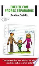 Libro de Crecer Con Padres Separados