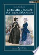 Libro de Fortunata Y Jacinta. Dos Historias De Casadas