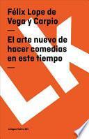 Libro de El Arte Nuevo De Hacer Comedias En Este Tiempo