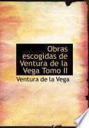 Libro de Obras Escogidas De Ventura De La Vega