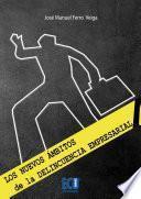 Libro de Los Nuevos ámbitos De La Delincuencia Empresarial. Fotografía Urbana De La Delincuencia Mercantil