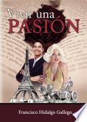Libro de Vivir Una Pasión