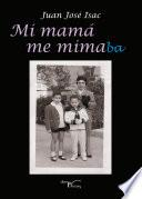 Libro de Mi Mamá Me Mimaba