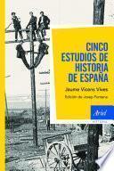 Libro de Cinco Estudios De Historia De España