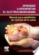 Libro de Aprender A Interpretar El Electrocardiograma