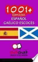 Libro de 1001+ Ejercicios Español   Gaélico Escocés