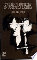 Libro de Crimen Y Justicia En América Latina