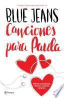Libro de Canciones Para Paula (trilogía Canciones Para Paula 1) Edición Mexicana