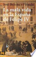 Libro de La Mala Vida En La España De Felipe Iv