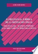 Libro de La Relevancia Jurídica De La Motivación Fiscal