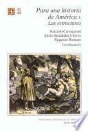 Libro de Para Una Historia De América: Las Estructuras