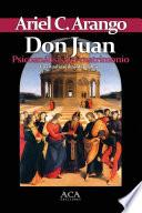 Libro de Don Juan. Psicoanalisis Del Matrimonio
