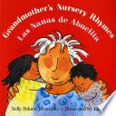 Libro de Grandmother S Nursery Rhymes/las Nanas De Abuelita