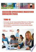 Libro de Colección Oposiciones Magisterio Educación Física. Tema 10