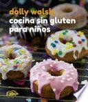 Libro de Cocina Sin Gluten Para Niños