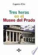 Libro de Tres Horas En El Museo Del Prado