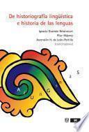 Libro de De Historiografía Lingüística E Historia De Las Lenguas