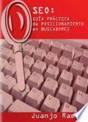 Libro de Seo: Guía Práctica De Posicionamiento En Buscadores