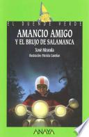 Libro de 163. Amancio Amigo Y El Brujo De Salamanca