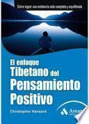 Libro de El Enfoque Tibetano Del Pensamiento Positivo