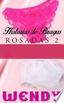 Libro de Historias De Bragas Rosadas 2