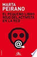 Libro de El Pequeño Libro Rojo Del Activista En La Red
