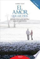 Libro de El Amor Que Da Vida