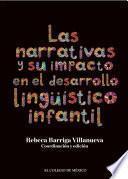Libro de Las Narrativas Y Su Impacto En El Desarrollo Lingüístico Infantil.