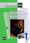 Libro de Juegos Jurídicos. Teoría Del Derecho No 1. Diciembre 2012