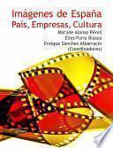 Libro de Imágenes De España: País, Empresas, Cultura