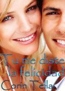 Libro de Tú Me Diste La Felicidad