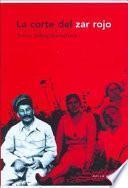 Libro de La Corte Del Zar Rojo