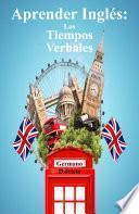 Libro de Aprender Inglés: Los Tiempos Verbales