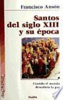 Libro de Santos Del Siglo Xiii Y Su época