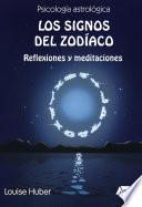 Libro de Los Signos Del Zodíaco: Reflexiones Y Meditaciones