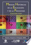 Libro de Miradas Históricas De Las Educación Y La Pedagogía
