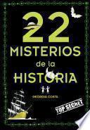 Libro de 22 Misterios De La Historia