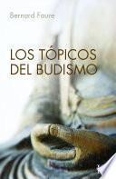Libro de Los Tópicos Del Budismo