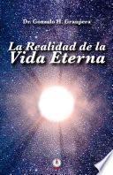Libro de La Realidad De La Vida Eterna