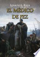 Libro de El Médico De Fez