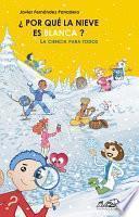 Libro de ¿por Qué La Nieve Es Blanca?